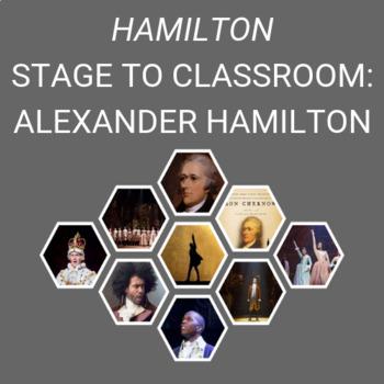 "Hamilton Stage to Classroom- ""Alexander Hamilton"""