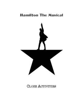 Hamilton The Musical (CLOZE activities)