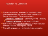Hamilton and Jefferson- Two Party System: SC Standard 1.6