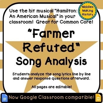Hamilton in the Classroom: Farmer Refuted Song Analysis