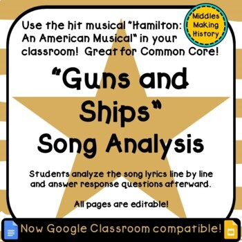 Hamilton in the Classroom: Guns and Ships Song Analysis