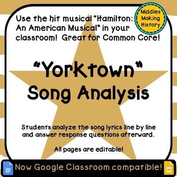 Hamilton in the Classroom: Yorktown Song Analysis