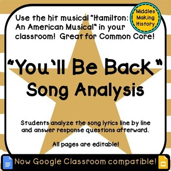 Hamilton in the Classroom: You'll Be Back Song Analysis