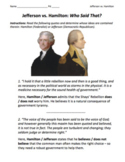 Hamilton vs. Jefferson: Who Said That? / Federalists vs. D