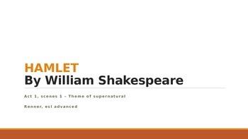 IR Hamlet Act 1 Scene 1 - Theme of Supernatural Lesson PPt
