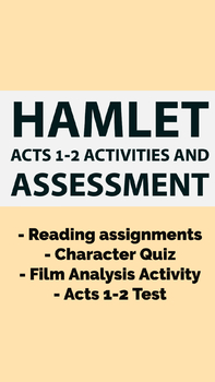 Hamlet Act 1 and Act 2 Activities and Assessment