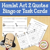 Hamlet Act 2 Quotes Bingo Game and Task Cards