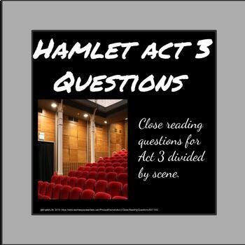Hamlet Act 3 Close Reading Questions