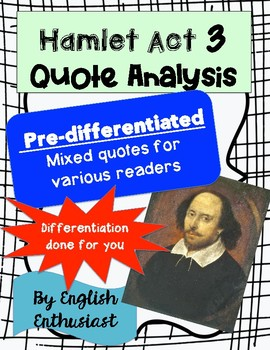 Hamlet Act 3 Quotes Activity - Differentiated!