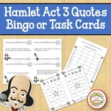 Hamlet Act 3 Quotes Bingo Game and Task Cards