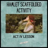 Hamlet Act 4 Scaffolded Activity