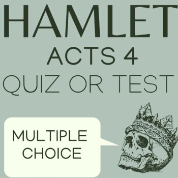 Hamlet Act 4 Quiz
