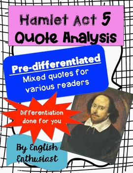 Hamlet Act 5 Quotes Activity - Differentiated!
