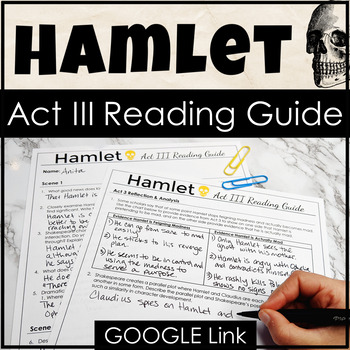 Hamlet Act III Reading Guide with Comprehension & Analysis