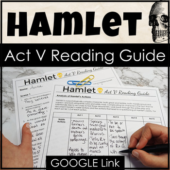 Hamlet Act V Reading Guide & Study Guide with Engaging Activities