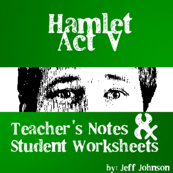 Hamlet Act V Study Guide with Teacher's Notes