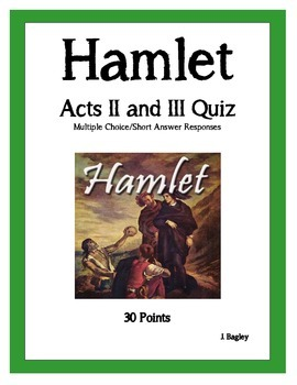 Hamlet Acts 2 and 3 Quiz