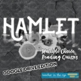 Hamlet All Acts Multiple Choice Quizzes Google Drive™ Dist