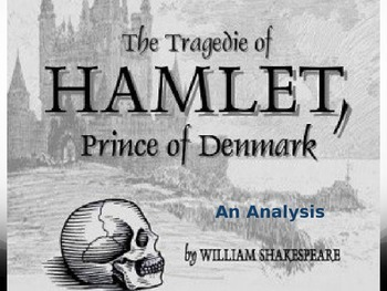Hamlet - An Analysis of the Characters, Themes, and Plot