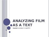 Hamlet - Analyzing Film As Text