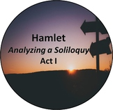 Hamlet: Analyzing a Soliloquy