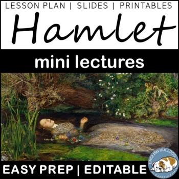 Hamlet Background Mini Lectures