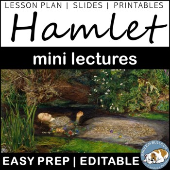 Hamlet Background Mini Lectures