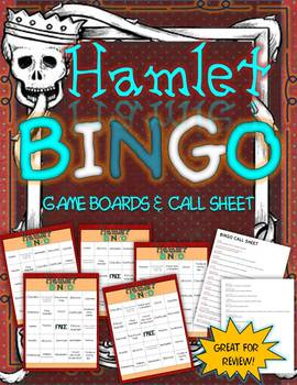 HAMLET BINGO: INSTRUCTIONS, GAME BOARDS, AND CALL SHEET