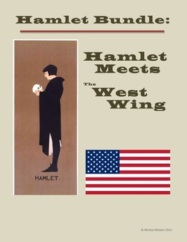 Hamlet Bundle: Hamlet Meets The West Wing