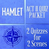 Hamlet Bundle of 2 QUIZZES (& ANSWERS) for Act II