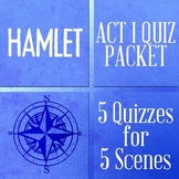 Hamlet Bundle of 5 QUIZZES (& ANSWERS) for Act I
