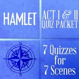 Hamlet Bundle of 7 QUIZZES (& ANSWERS) for Act I and Act II