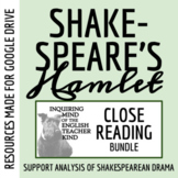 Hamlet Close Reading Passages and Questions Bundle (Set of 3)