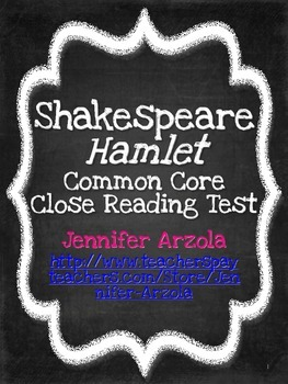 Hamlet Common Core and Close Reading Test