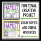 HAMLET UNIT PLAN: ASSIGNMENTS, PRESENTATIONS, ACTIVITIES