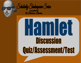 Hamlet Discussion Quiz / Assessment / Test