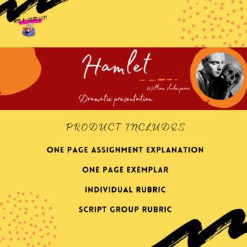 Hamlet Dramatic Presentation Assignment
