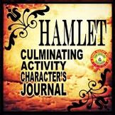 Hamlet Final Activity---Character's Journal Writing Activity