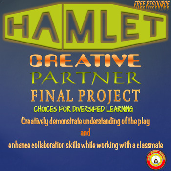 Hamlet Final Creative Partner Project
