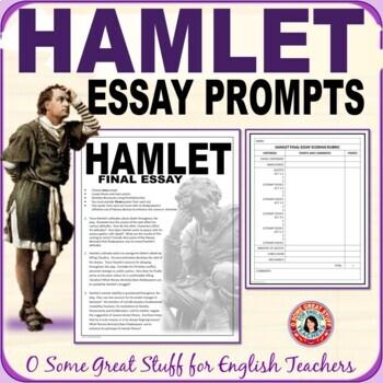 Hamlet Final Essay Prompts