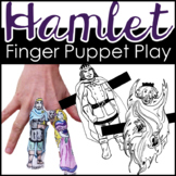 Hamlet Finger Puppets, A Hamlet Activity for ANY Scene