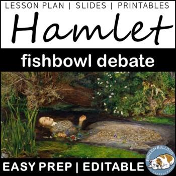 Hamlet Fishbowl Debate