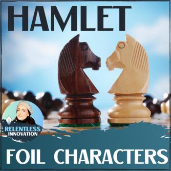 Hamlet Foil Activity