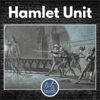 Hamlet Full Unit Bundle - Unit Test & Key, Guided Notes, Homework & More!