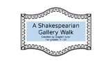 Shakespearian Gallery Walk