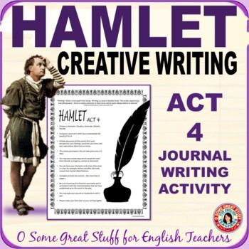 HAMLET   Journal Writing/Characterization Activity for Act 4