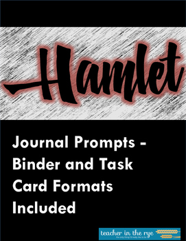 Hamlet Journal/Discussion Prompts -- Includes Binder and T