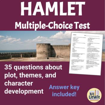 Hamlet Test (Multiple-Choice)
