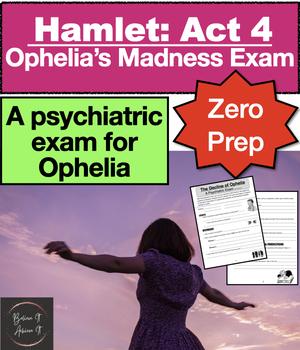 Hamlet: Ophelia Madness Evaluation Activity