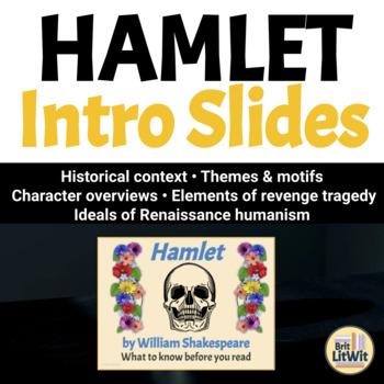 Hamlet PowerPoint Notes